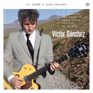 Víctor Sánchez, el tipo que quemó a Gram Parsons