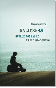 A la venta 'Salitre48. Quique González en el disparadero'